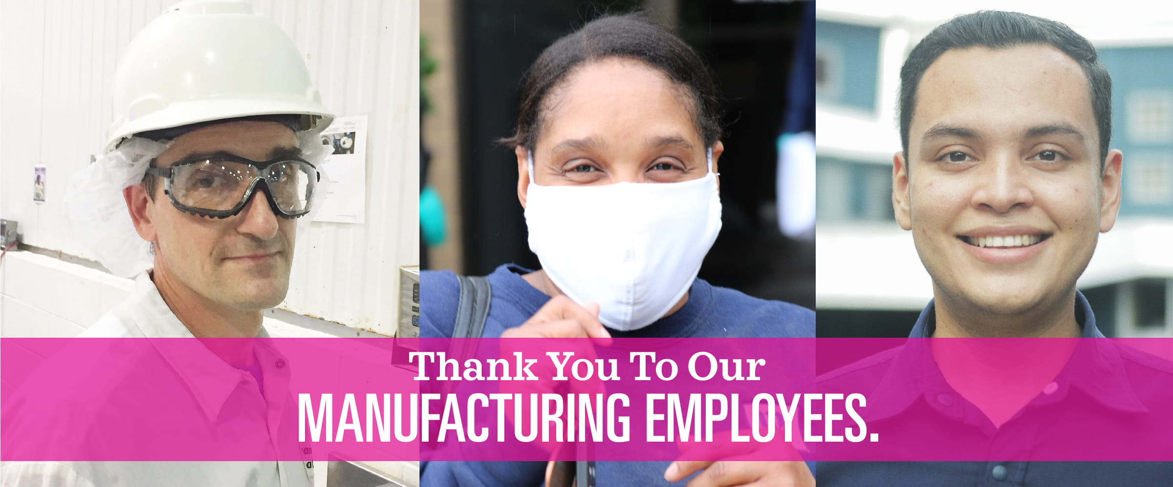 Employee Ambassador Groups give thanks to our manufacturing workers; covid-19; coronavirus; essential employees mccormick & company