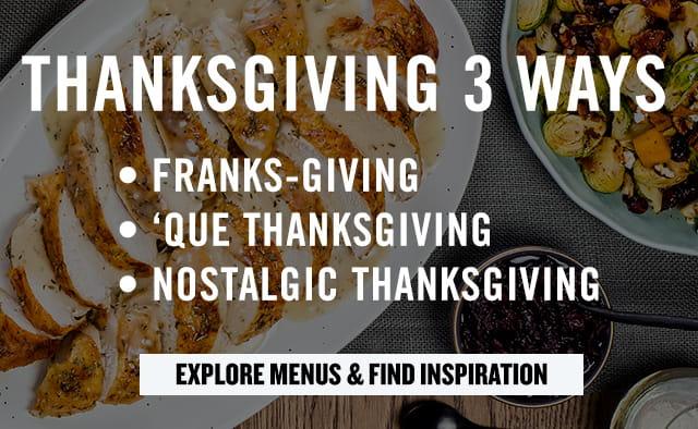 Thanksgiving 3 ways