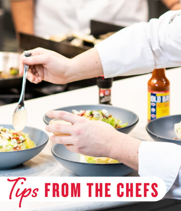 Tips from the chefs